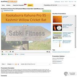 Kookaburra Kahuna Pro 95 Kashmir Willow Cricket Bat- Sabkifitness...