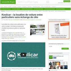 Koolicar – la location de voiture entre particuliers sans échange de clés