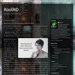 KoolMD: Key Causes of Sore Throat and How to Deal with Them?