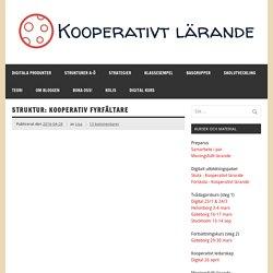 Struktur: Kooperativ fyrfältare – Kooperativt Lärande