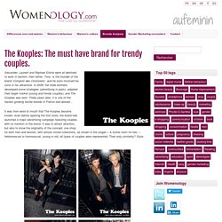 The Kooples: The must have brand for trendy couples. - Womenology