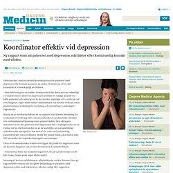 Koordinator effektiv vid depression - Dagens Medicin