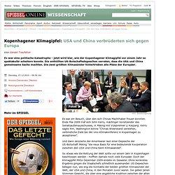 Kopenhagener Klimagipfel: USA und China verbrüderten sich gegen Europa - SPIEGEL ONLINE - Nachrichten - Wissenschaft