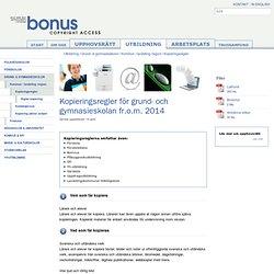 Bonus Copyright: Kopieringsregler för grund- och gymnasieskolan fr.o.m. 2014