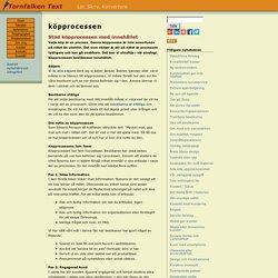 Köpprocessen bestämmer hur innehållet på webbplatsen ska se ut