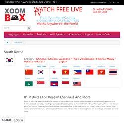 Korea IPTV Live - Xoom TV Box