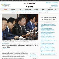 South Korean war on 'fake news' raises concern of censorship