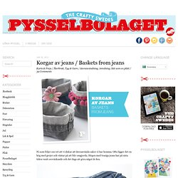 Korgar av jeans / Baskets from jeans