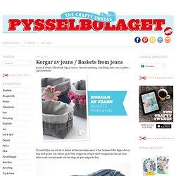Korgar av jeans / Baskets from jeans