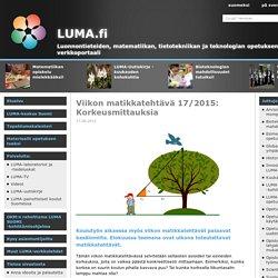 LUMA.fi: Viikon matikkatehtävä 17/2015: Korkeusmittauksia