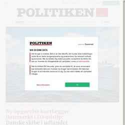 Ny opgørelse kortlægger Danmarks CO2-udslip: Danske skibe i udlandet udleder den største mængde drivhusgasser