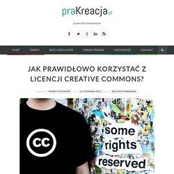 Jak prawidłowo korzystać z licencji Creative Commons?