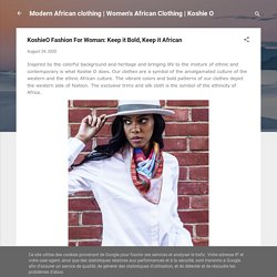 KoshieO Fashion For Woman: Keep it Bold, Keep it African