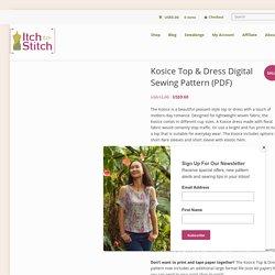 Kosice Top & Dress Digital Sewing Pattern (PDF) - Itch To Stitch