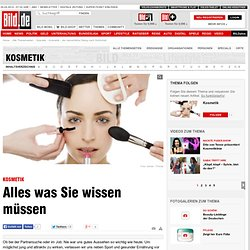 Kosmetik – der menschliche Drang nach Schönheit - Alle News & Infos zum Thema