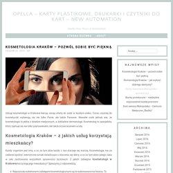 Kosmetologia Kraków - poczuj w sobie piękno