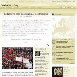 Le Kosovo et la géopolitique des Balkans