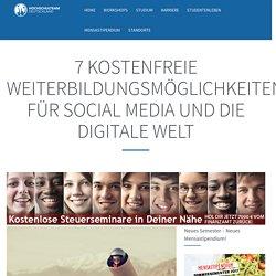 7 kostenfreie Weiterbildungsmöglichkeiten für Social Media und die digitale Welt