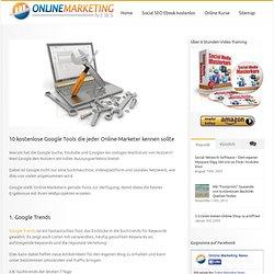 10 kostenlose Google Tools die jeder Online-Marketer kennen sollte