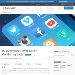 15 kostenlose Social Media Monitoring Tools