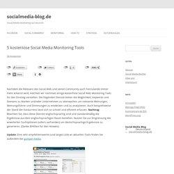5 kostenlose Social Web Monitoring Tools