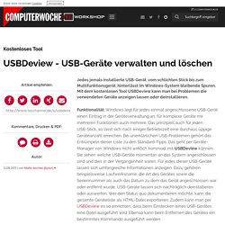 Kostenloses Tool: USBDeview - USB-Geräte verwalten und löschen - TecChannel Workshop