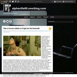 Tête à l'envers (Wake in Fright de Ted Kotcheff) - alphaville60.overblog.com