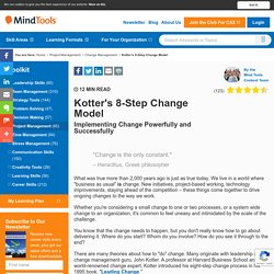 Kotter's 8-Step Change Model - Change Management Tools from Mind Tools