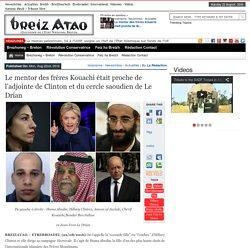 Le mentor des frères Kouachi était proche de l'adjointe de Clinton et du cercle saoudien de Le Drian