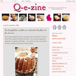 Q-e-zine: Un kouglof bien moelleux en attendant les fêtes de fin d'année