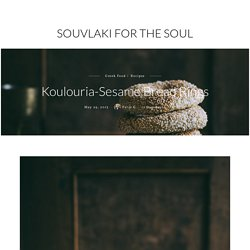 Koulouria-Sesame Bread Rings - Souvlaki For The Soul