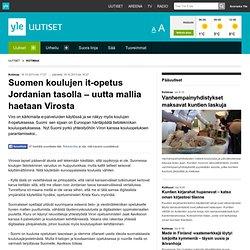 Suomen koulujen it-opetus Jordanian tasolla - uutta mallia haetaan Virosta
