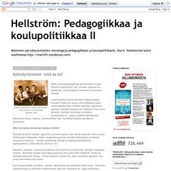 Hellström: Pedagogiikkaa ja koulupolitiikkaa II: Ryhmäyttäminen- mitä se on?