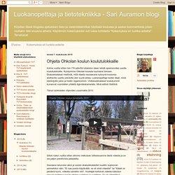 Luokanopettaja ja tietotekniikka - Sari Auramon blogi: Ohjeita Ohkolan koulun koulutulokkaille