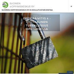 Open Päivitys 4 – Digitaalinen turvallisuus opetuksessa