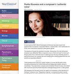 Penka Kouneva and a composer's 'authentic voice'