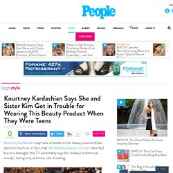 Kourtney Kardashian Says She Got in Trouble for Wearing Dark Lipstick