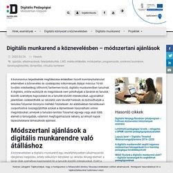 Digitális munkarend a köznevelésben – módszertani ajánlások
