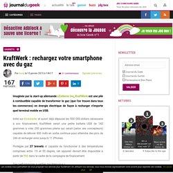 KraftWerk : rechargez votre smartphone avec du gaz