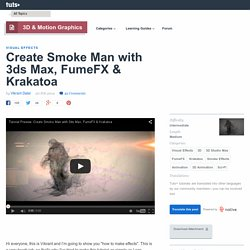 (tut)Create Smoke Man with 3ds Max, FumeFX & Krakatoa