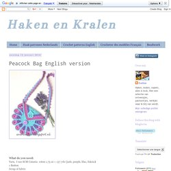 Haken en Kralen: Peacock Bag English version