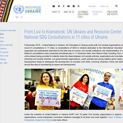 "From Lviv to Kramatorsk: UN Ukraine and Resource Center ""GURT"" conducted National SDG Consultations in 11 cities of Ukraine - United Nations in Ukraine"