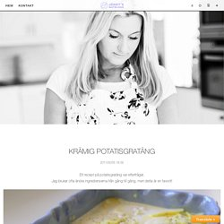 Krämig potatisgratäng - Jennys Matblogg