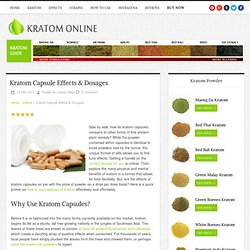 Kratom Capsule Effects & Dosages