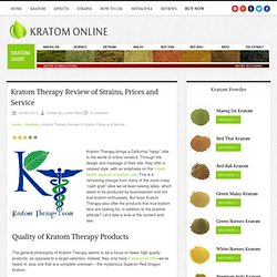 Kratom Therapy Review of Strains, Prices and Service