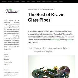 The Best of Kravin Glass Pipes
