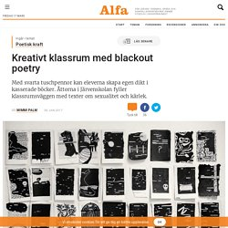 Kreativt klassrum med blackout poetry