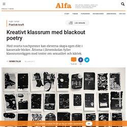 Kreativt klassrum med blackout poetry