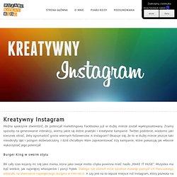 Kreatywny Instagram - Pijaru Koksu Blog