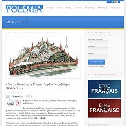 « Vu du Kremlin, la France n'a plus de politique étrangère… »